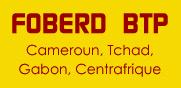 foberd-btp-cameroun-tchad-gabon-centrafrique